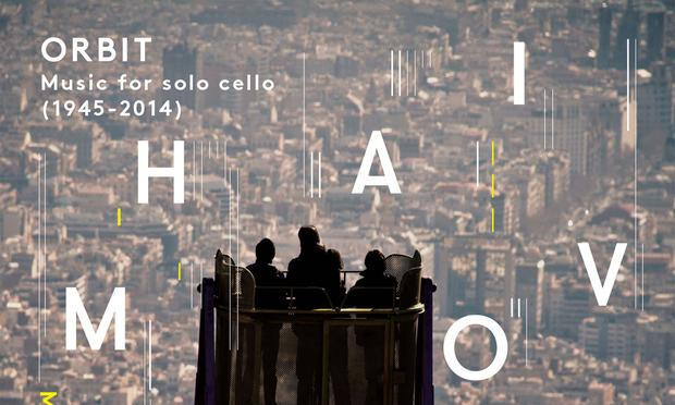 'Matt Haimovitz - Orbit: Music for Solo Cello (1945-2014)'