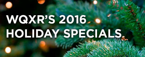 WQXR's 2016 Holiday Specials