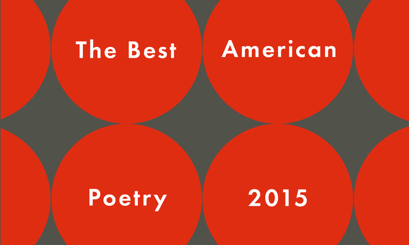<em>The Best American Poetry 2015</em>, edited by Sherman Alexie