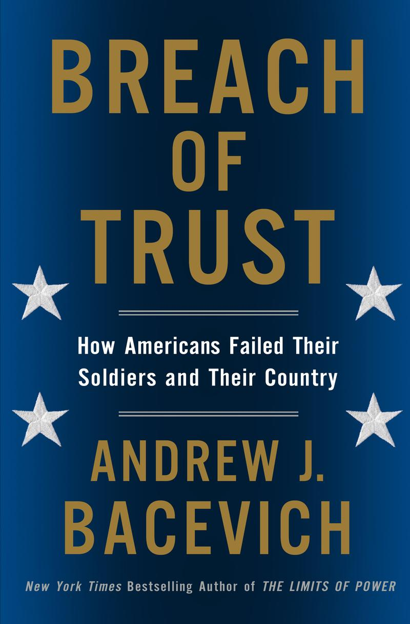 Breach of Trust by Andrew Bacevich
