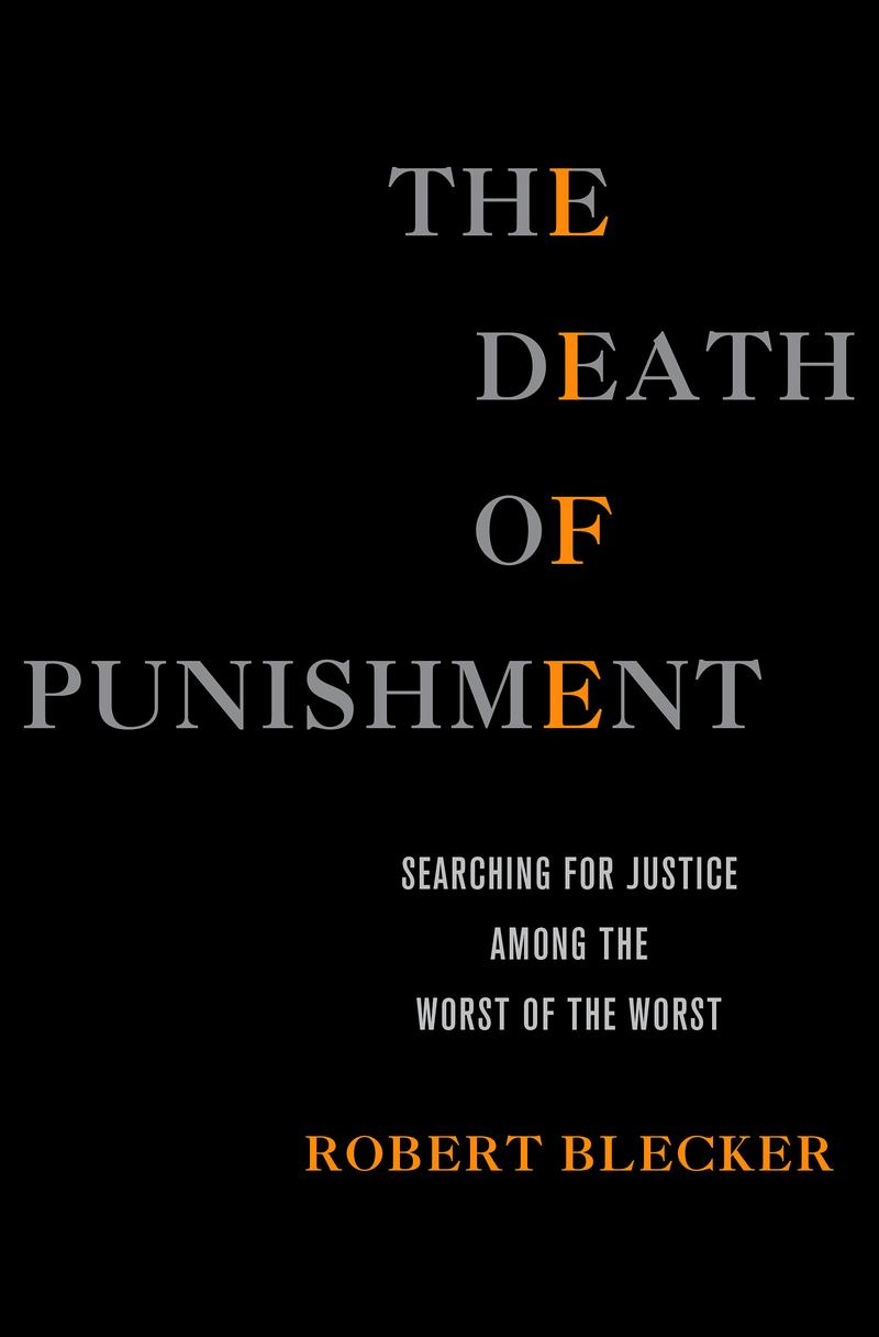 Death of Punishment by Robert Blecker