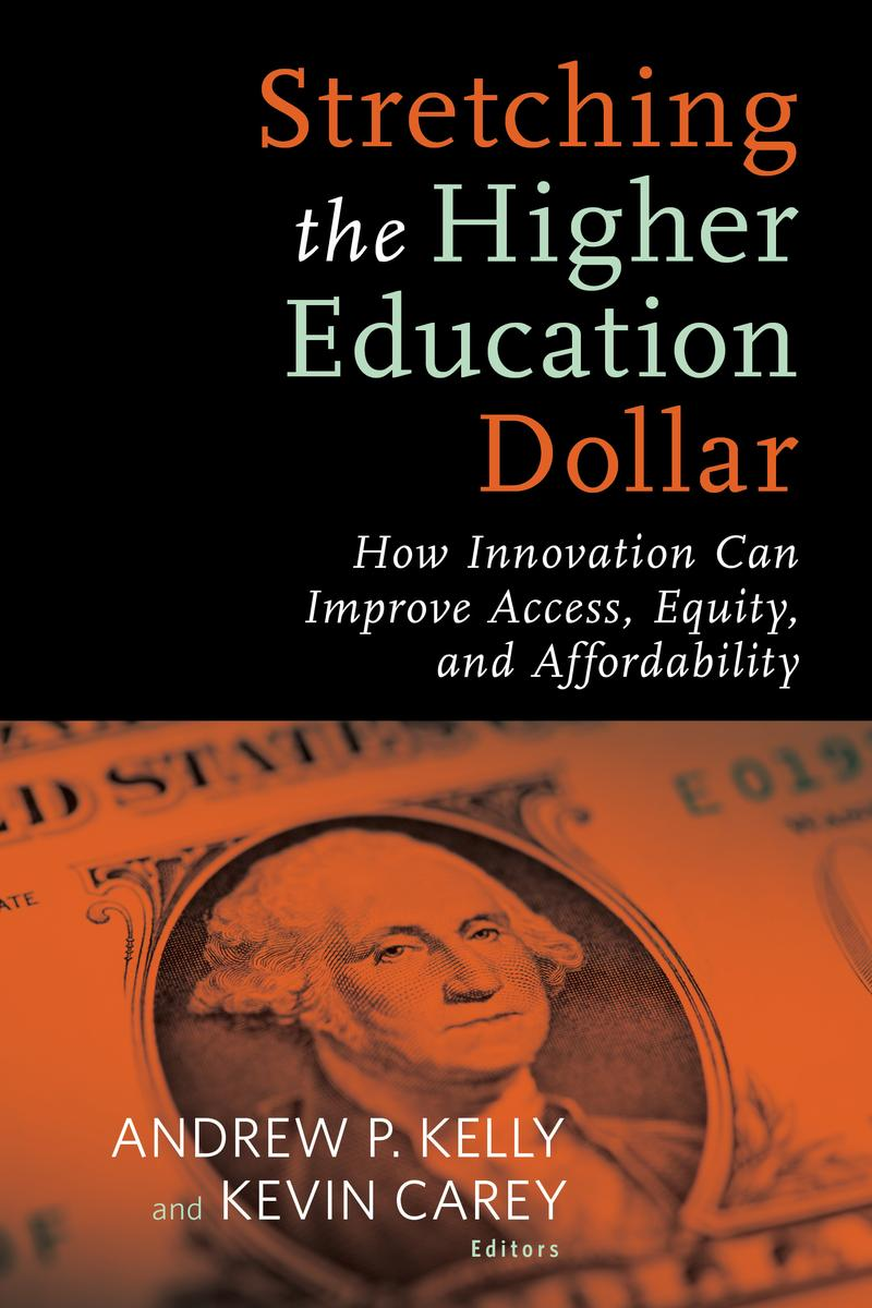 Stretching the Higher Education Dollar