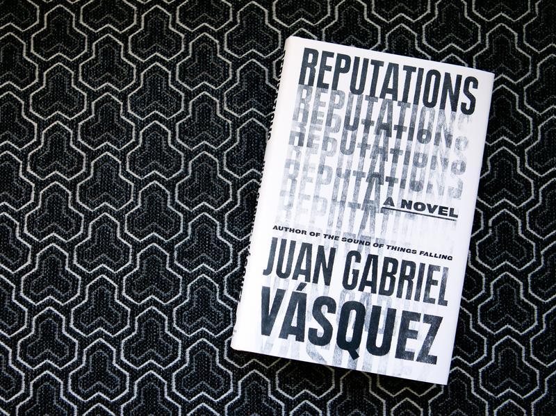 Reputations by Juan Gabriel Vásquez (Raquel Zaldivar/NPR)