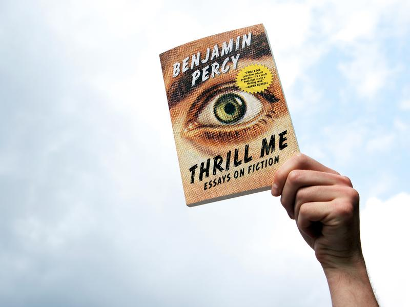 Thrill Me by Benjamin Percy (Raquel Zaldivar/NPR)