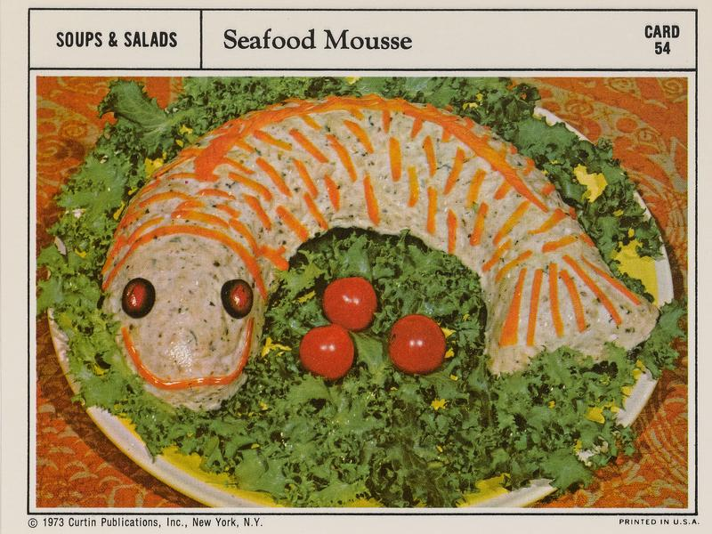 <strong>Seafood Mousse:</strong> Cheer up, love, it might never happen.