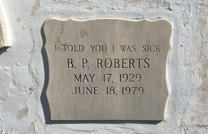 """At the Key West Cemetery, B.P. """"Pearl"""" Roberts had the last word. (Nancy Klingener/WLRN)"""
