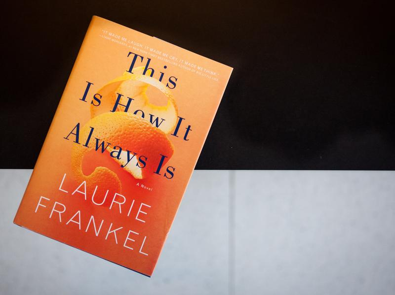 <em>This Is How It Always Is</em> by Laurie Frankel.
