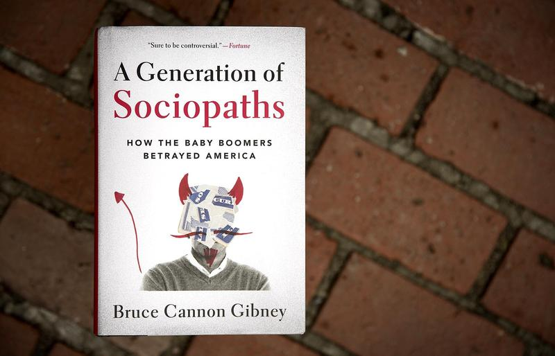 """A Generation of Sociopaths,"" by Bruce Cannon Gibney. (Robin Lubbock/WBUR)"