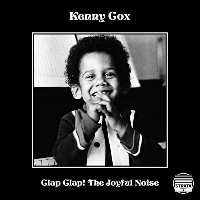 The previously unreleased album 'Clap! Clap! (The Joyful Noise),' by the late pianist and Strata Records co-founder Kenny Cox, is finally seeing the light of day on a new label called 180 Proof.