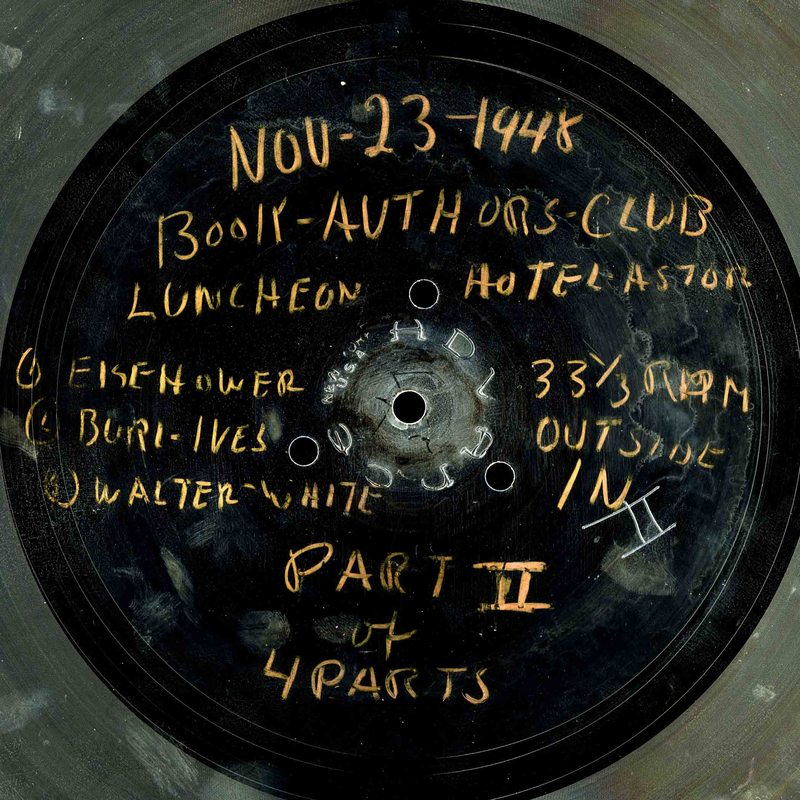 The 16-inch lacquer disc also includes appearances by Burl Ives and Walter Francis White