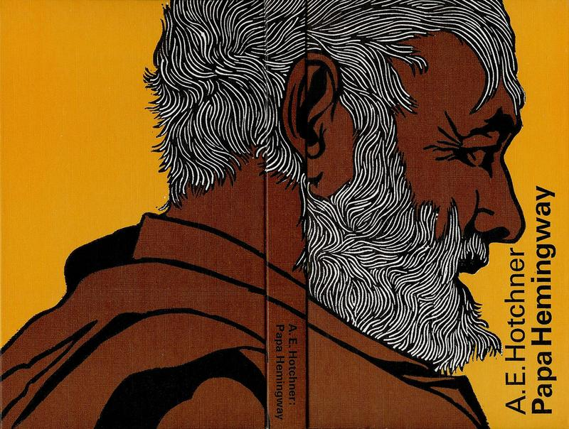 "Cover of ""Papa Hemingway"" by A. E. Hotchner."