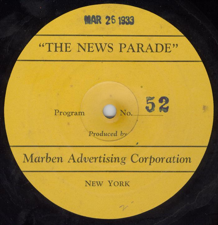Label from a 16-inch shellac transcription disc of The News Parade of March 26, 1933.
