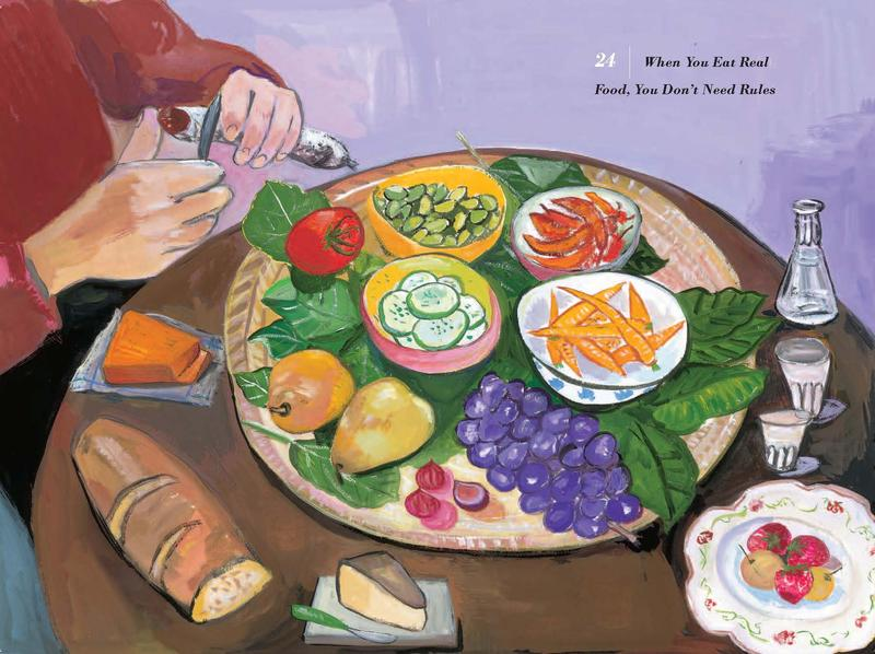 Reprinted from <em>Food Rules</em> by arrangement with The Penguin Press, a member of  Penguin Group (USA), Inc. © Michael Pollan, 2009, 2011;  © Maira Kalman 2011