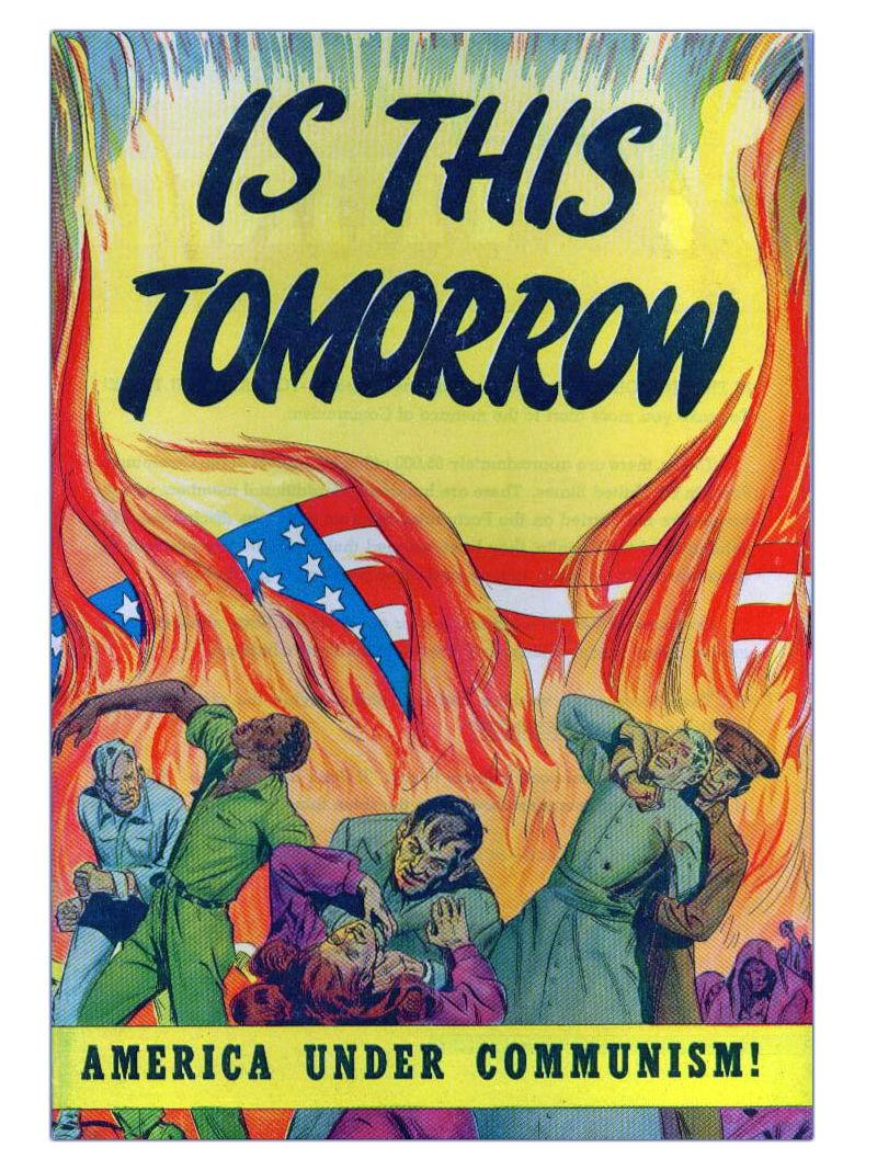 """1947: Cover to the propaganda comic book """"Is This Tomorrow."""""""