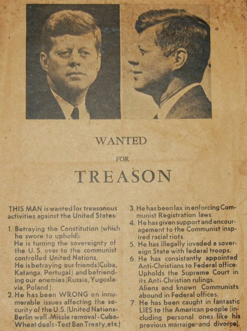 "Wanted for Treason."" Handbill circulated on November 21, 1963 In Dallas, Texas, one day before John F. Kennedy visited the city."