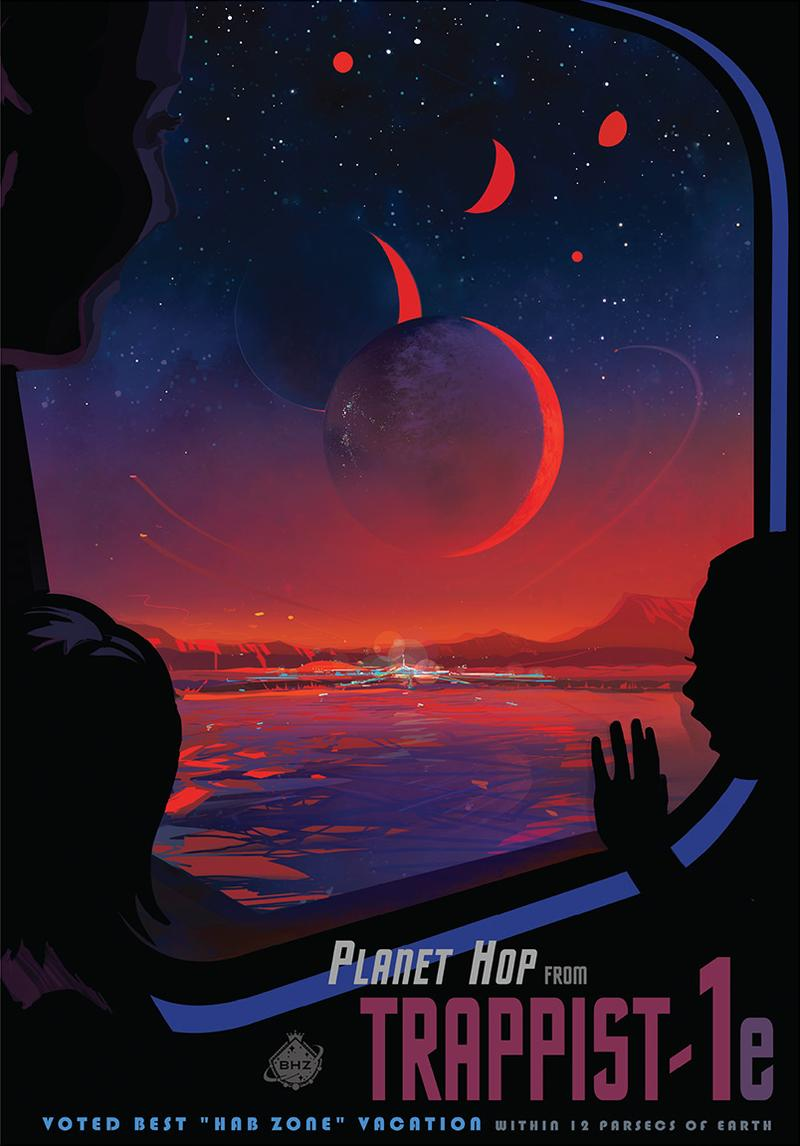 On February 22, 2017, NASA announced the discovery of the most Earth-sized planets found in the habitable zone of a single star, called TRAPPIST-1. Here's an artist's travel poster for TRAPPIST-1.