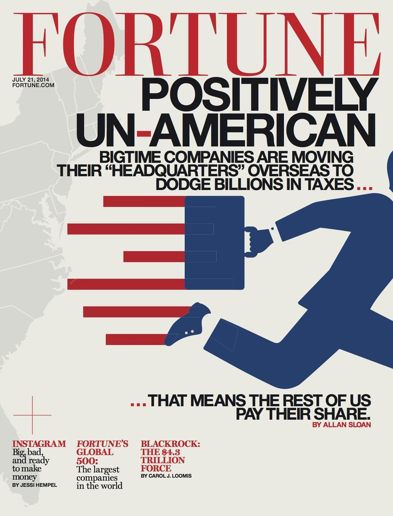 "Fortune's cover story, ""Positively un-American tax dodges"""