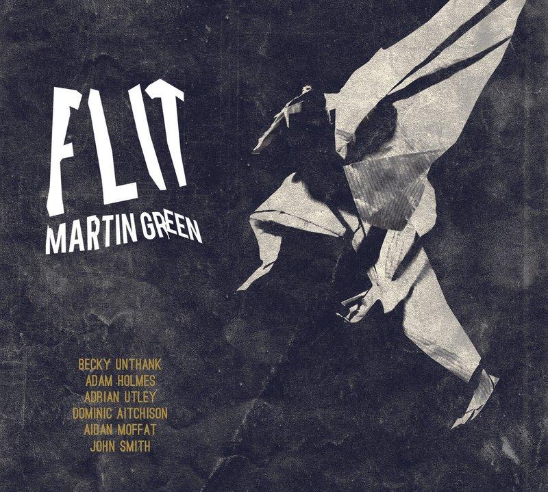 Martin Green & Flit
