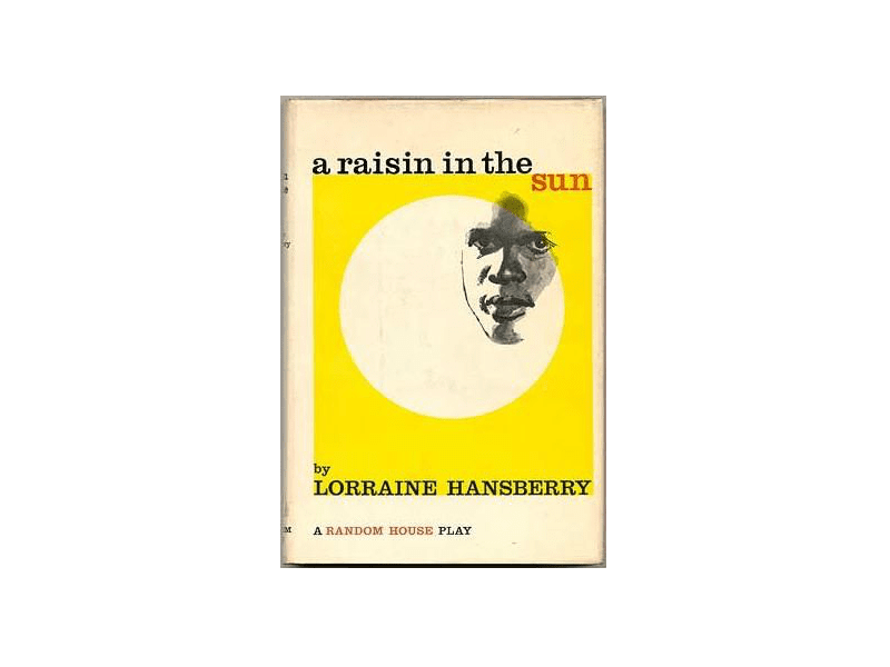 "First edition of ""A Raisin in The Sun"" by Lorraine Hansberry"