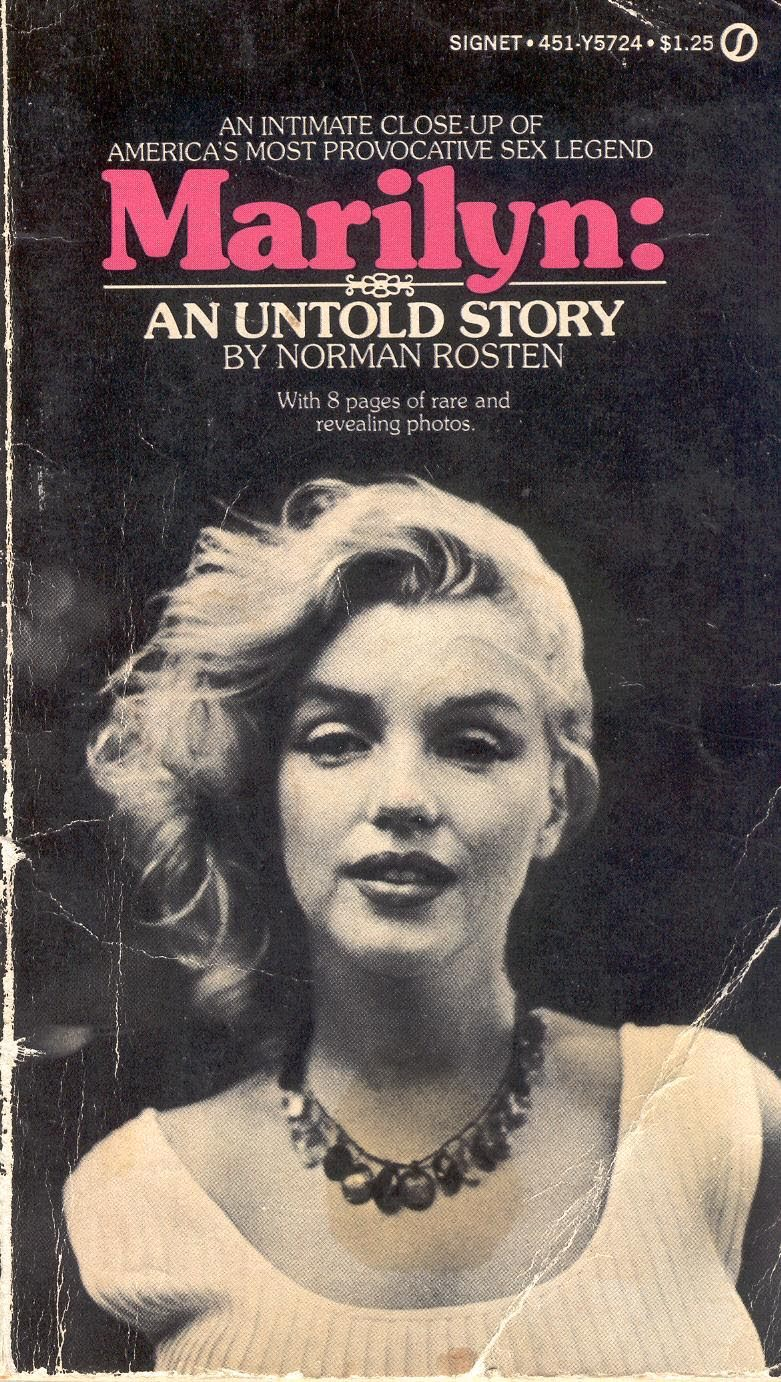 Marilyn, An Untold Story by Norman Rosten.