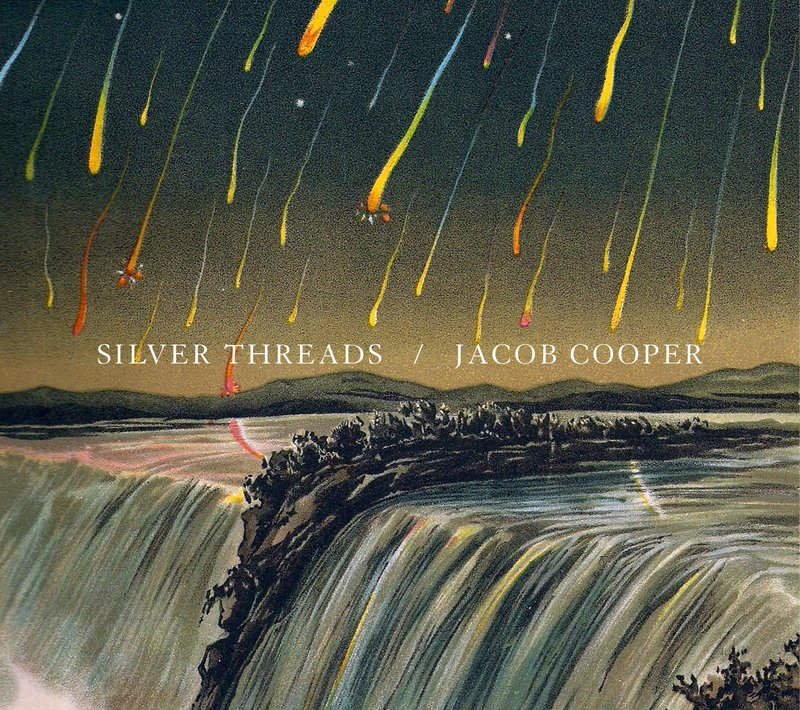 """Jacob Cooper's """"Silver Threads"""""""