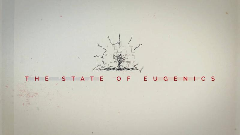The State of Eugenics
