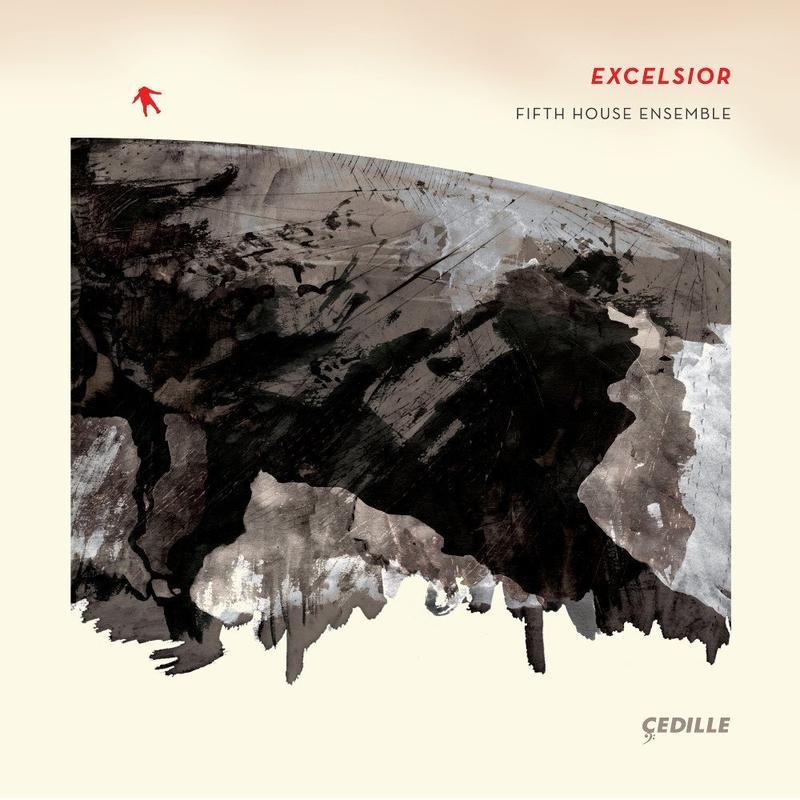 Fifth House Ensemble's 'Excelsior'