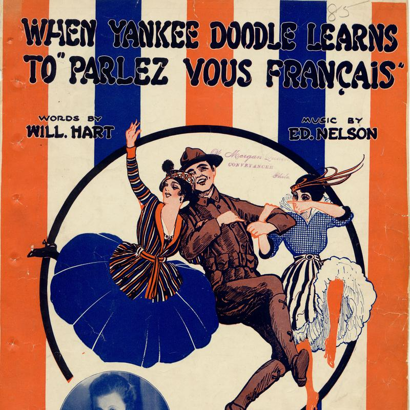 Cover page to sheet music for the American patriotic World War I song 'When Yankee Doodle Learns to Parlez Vous Francais'.