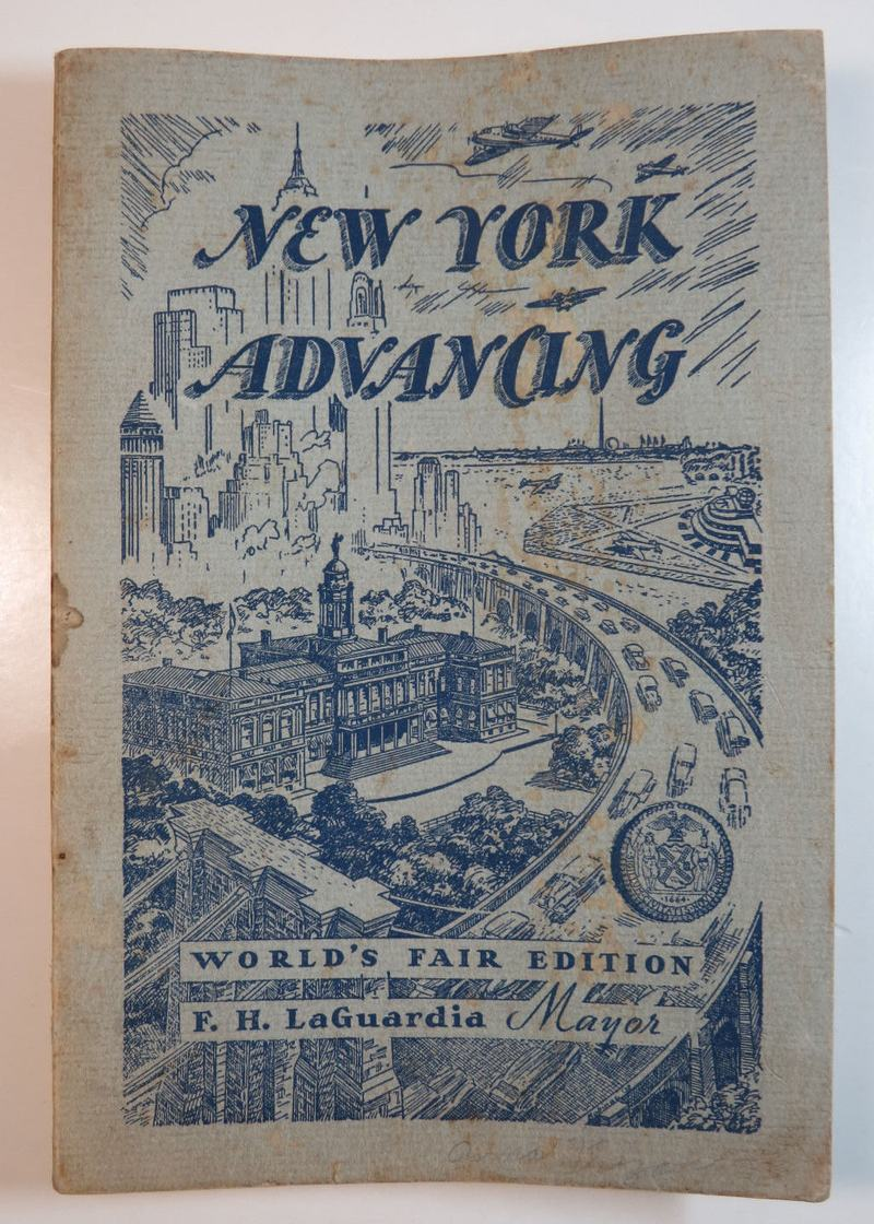 The 1939 edition of New York Advancing, the La Guardia Administration's print chronicle of achievements for the previous year.