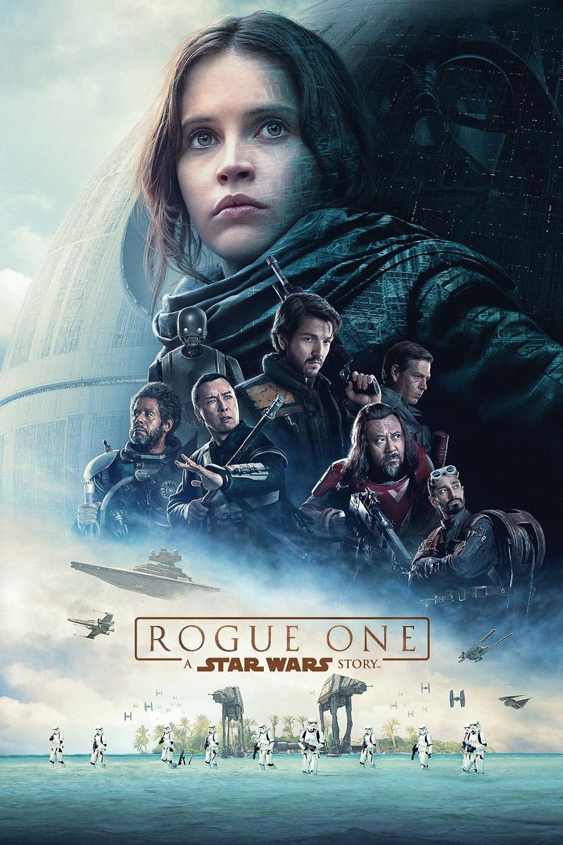 """Rogue One: A Star Wars Story,"" starring Felicity Jones, Diego Luna, and Alan Tudyk."