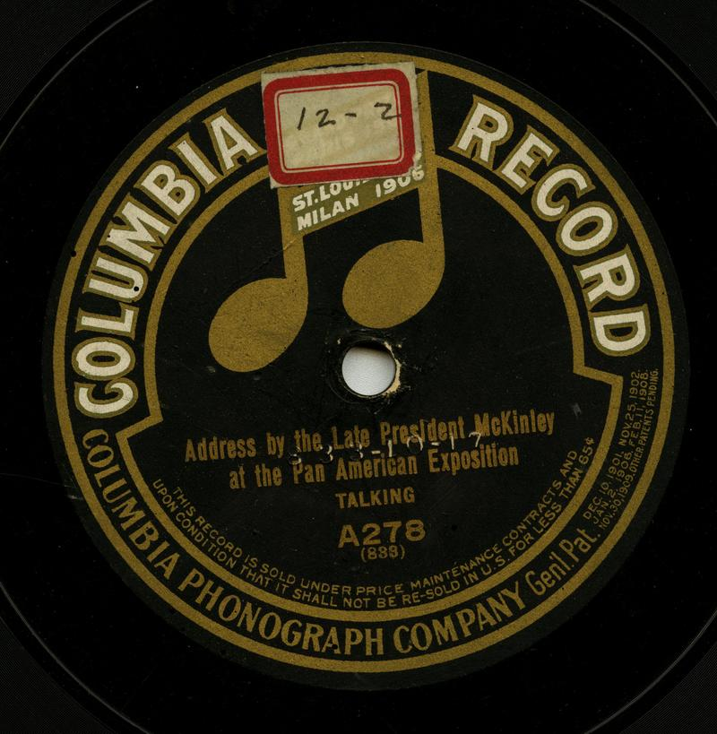 Columbia record of President William McKinley but really the voice of Len Spencer.
