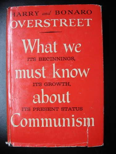 First edition of What We Must Know About Communisim