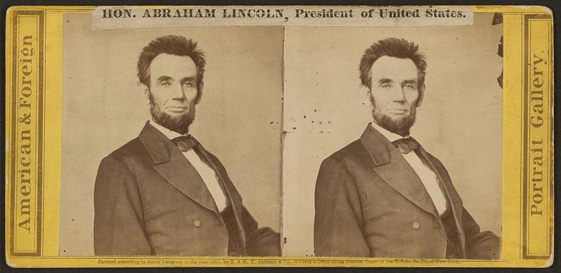 An early steroscopic photo of President Abraham Lincoln, ca. 1865