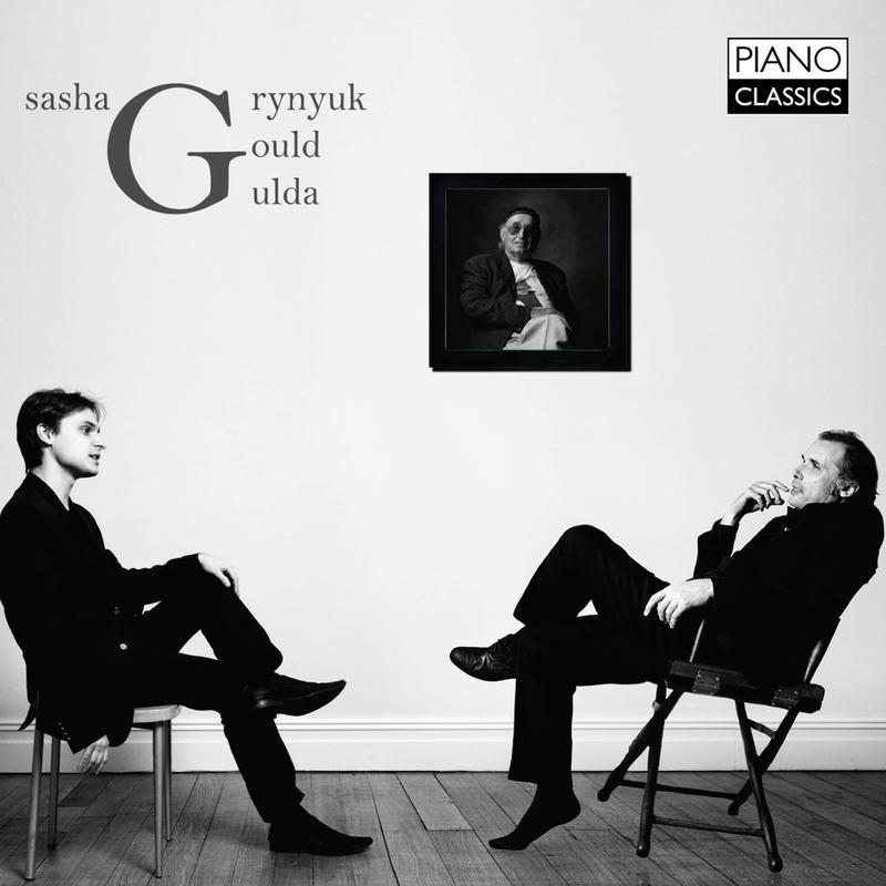 Sasha Grynyuk/Friedrich Gulda/Glenn Gould