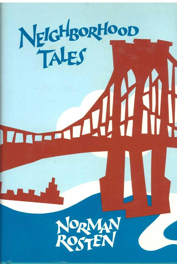 The cover of Norman Rosten's 1986 collection of stories about Brooklyn.