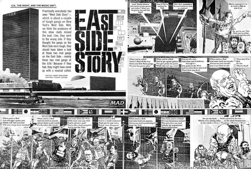 In 1963, Mad parodied the Cold War with the comic East Side Story.